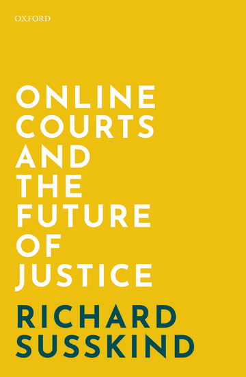Weekend Books – Online Courts and the Future of Justice
